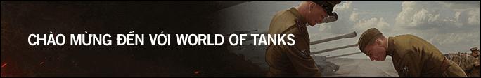 Chỉ dẫn Người mới Chơi | Chương trình Phổ cập Game thủ | WorldofTanks